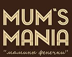 Mum's mania